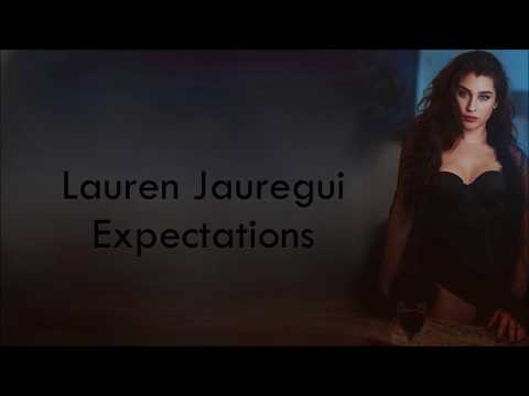 Lauren Jauregui ~ Expectations ~ Lyrics
