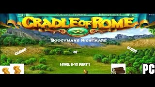 Cradle of Rome level 6-10 part 1