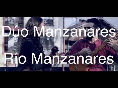 Río Manzanares - Dúo Manzanares (José Antonio López)