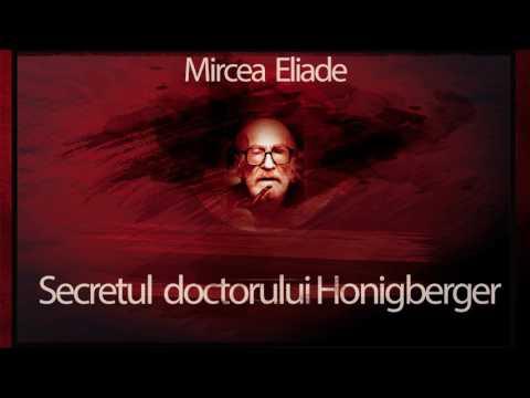 Secretul doctorului Honigberger - Mircea Eliade