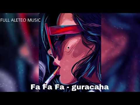 Fa Fa Fa - Guaracha (Guaracha, Aleteo, Zapateo, Tribal) 2018