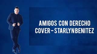 Reik, Maluma - Amigos Con Derechos - SALSA cover (Letra)