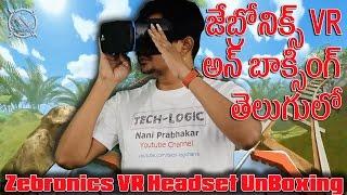 Zebronics VR Headset UnBoxing || Telugu || Tech-Logic