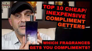 Top 10 Cheap Compliment Getter Fragrances | Inexpensive Fragrances That Get Me Compliments