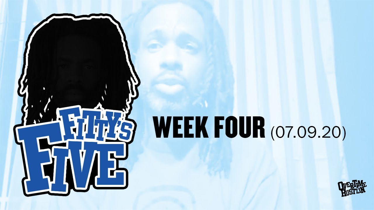 """""""Fitty's Five"""" (Week 4) Hosted by Fitty The Ceaser"""