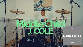 Middle Child - J. Cole - Drum Cover