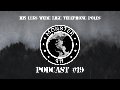 """His Legs Were Like Telephone Poles!"", Episode #19--Dogman Sasquatch Oklahoma Encounters"