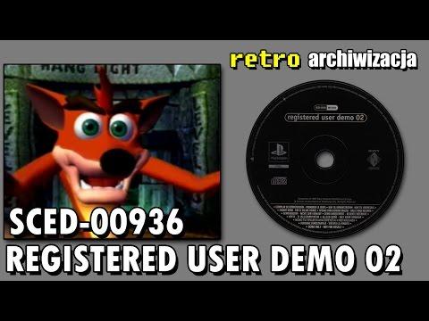 Ogrywanie płyty Registered User Demo 02 SCED-00936 z ostatniej paczki | Retro archiwizacja odcinek81