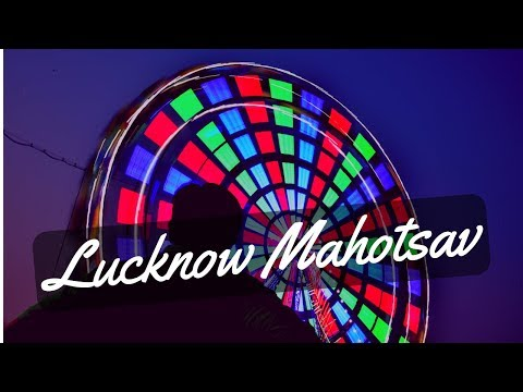 What a Achievement | Lucknow Mahotsav 2018 | luckyynow
