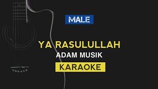 Download Mp3 Ya Rasulullah - Adam Musik  Karaoke Religi
