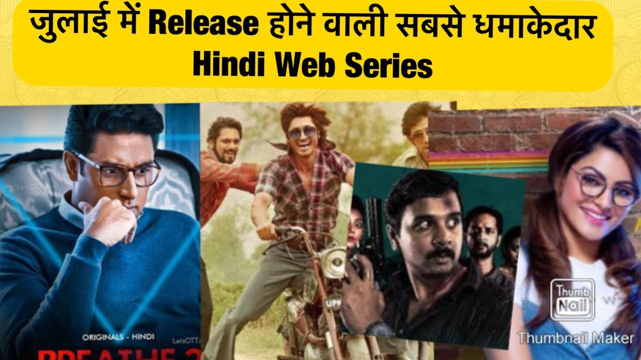 Top 5 Best Hindi Web Series Release in July 2020.
