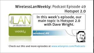 Download Hotspot 2.0 | WLPC Wireless LAN Weekly EP 49