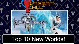 Kingdom Hearts 3 - Top 10 New Worlds - Kingdom Call Countdown