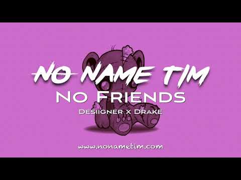 no-friends-|-desiigner-x-drake-type-beat-2017-(prod-by-no-name-tim)