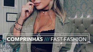 Comprinhas de Fast-Fashion dos últimos meses!