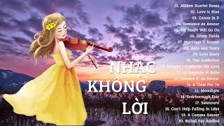 30 Bản Nhạc Tiếng Anh Bất Hủ Hay Nhất Mọi Thời Đại - Nhạc Không Lời Tiếng Anh