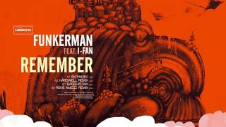 Funkerman ft I-Fan - Remember (Radio Edit)