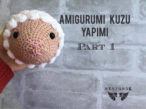 Amigurumi Kuzu Tarifi : Amigurumi Kuzu Yap?m? ????Amigurumi Sheep Tutorial Part 1 ...