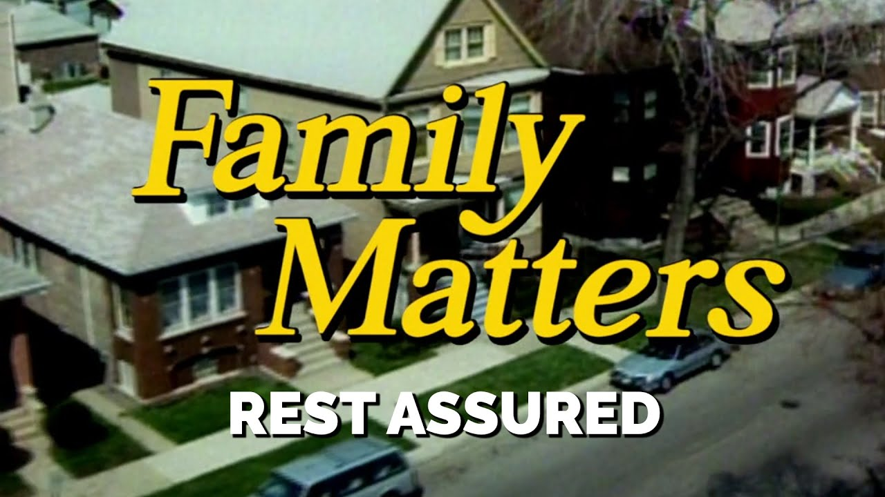 FAMILY MATTERS (Week 4) | Rest Assured