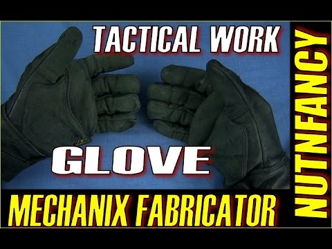 Mechanix Fabricators: The Tactical Work Glove?