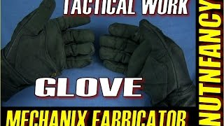 Mechanix Fabricators: The Tactical Work Glove?