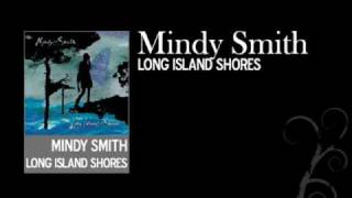 Watch Mindy Smith Long Island Shores video