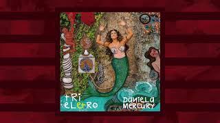 Baixar Daniela Mercury - Banzeiro (Áudio)