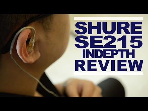 Shure SE215 In-Depth Review