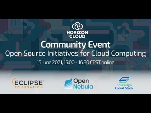HORIZON CLOUD Open Source Cloud Initiatives Community Event