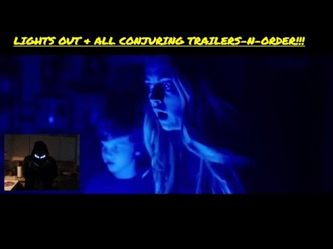 LIGHTS OUT, & ALL THE CONJURING/INSIDIOUS TRAILERS IN ORDER