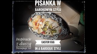#Pisanka w barokowym stylu (#Easter #egg in a #baroque style) #Decoupage