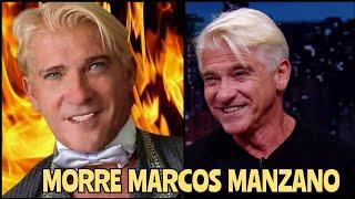MORRE O ATOR MARCOS MANZANO