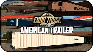 US Trailer pack Edit | Cargas americanas | Euro truck simulator 2 | 1.13 --- 1.16