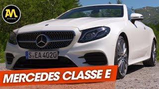 Mercedes Classe E Cabriolet : quand le luxe rime avec plaisir