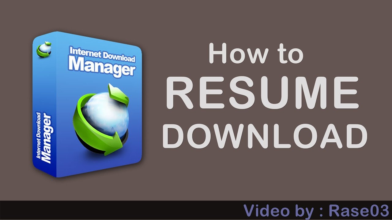 how resume download on idm 100 work youtube