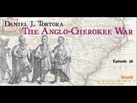 056 Daniel J. Tortora, The Anglo-Cherokee War, 1759-1761