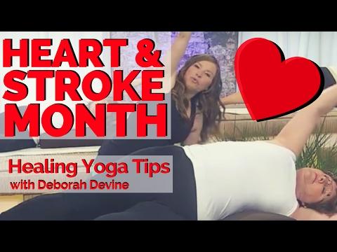 Healing Yoga Tips for Heart & Stroke Month - Short Version