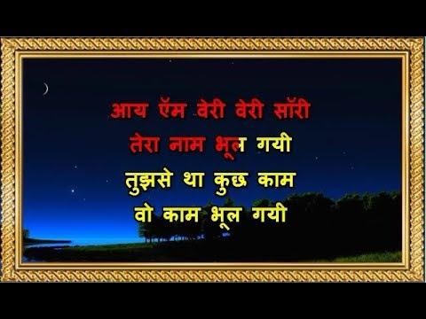 I Am Very Very Sorry Tera Naam - Karaoke -...