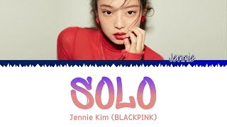 JENNIE (BLACKPINK) - 'SOLO' (Color Coded Lyrics Han|Rom|Eng)