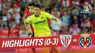 Resumen de Athletic Club vs Villarreal CF (0-3)
