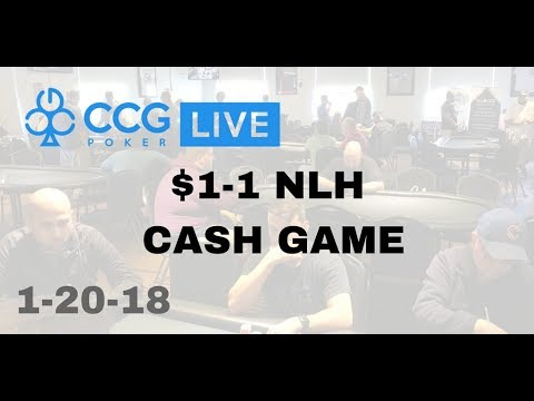 CCG Poker LIVE: $1-1 NLH Live Streamed Cash Game from Saturday 1-20-18