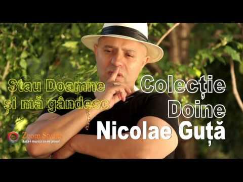 Nicole Guta - O frumoasa Colectie de doine - 2 ore