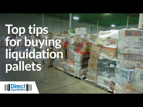 Top Tips for Buying Liquidation Pallets of Returned Merchandise