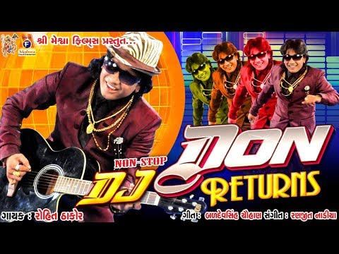 Dj Don Returns Nonstop || Rohit Thakor || Romantic NonStop Song ||