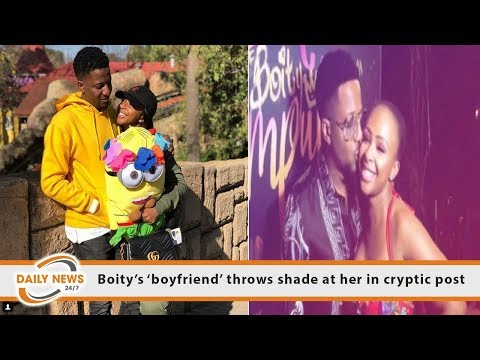 Boity's 'boyfriend' Throws Shade At Her In Cryptic Post