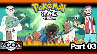 Pokemon: Fire Red - Part 3 - Weedle in the Woods