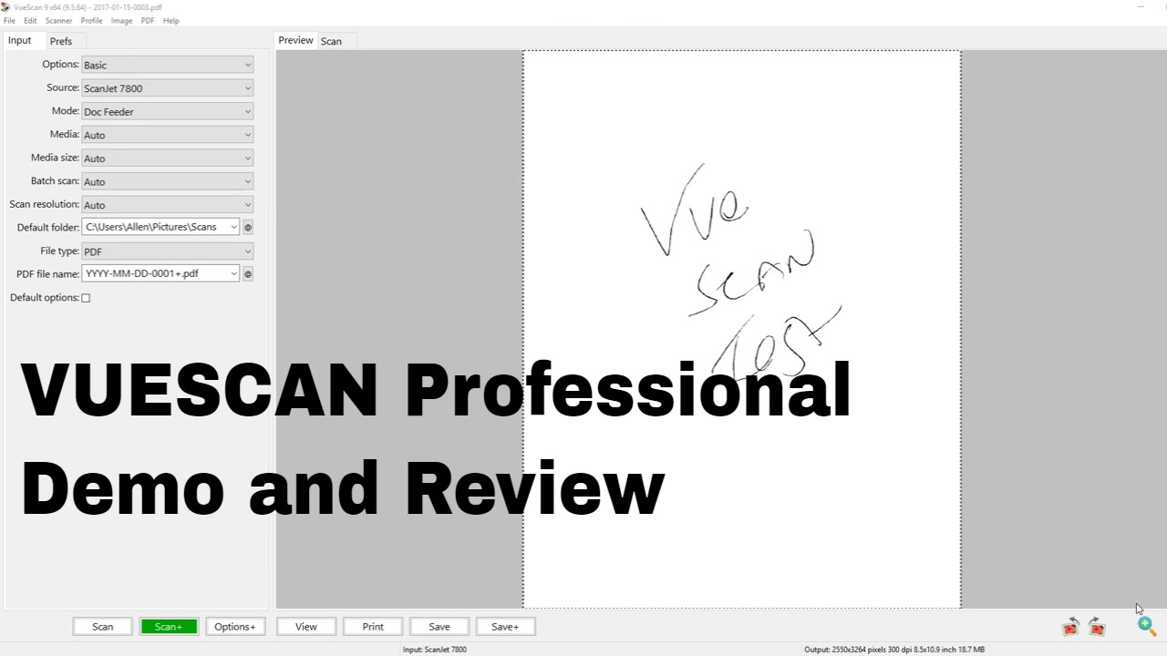 VueScan Professional Review and Demo