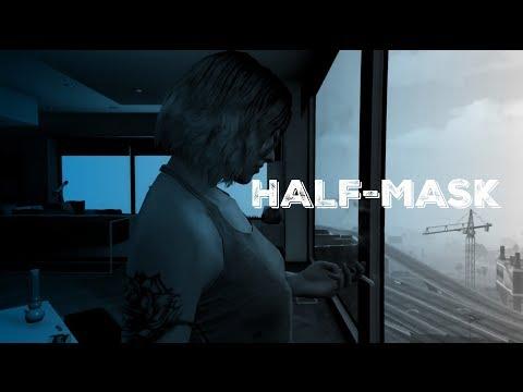 HALF-MASK | A Rockstar Editor Series | Episode 1 Pilot