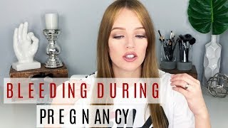 Bleeding While Pregnant | Bleeding at 4 Weeks , 6 Weeks, and 9 Weeks Pregnant