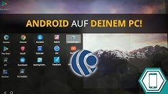 Android Apps und Games auf Deinem PC! | Android